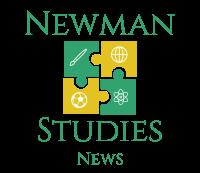Newman Studies News